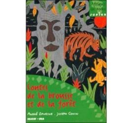 Les contes de la brousse et de la forêt