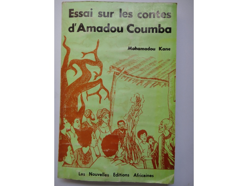 Essai sur les contes d'Amadou Coumba