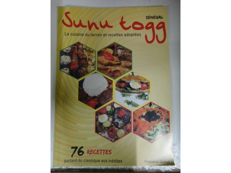 Sunu togg:la cuisine du terroir et recettes adaptées